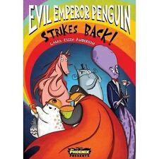Evil Emperor Penguin Strikes Back! (The Phoenix Presents): 2 by Anderson, Laura
