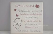 Plaque Grandad is Really Special From Your Little Girl Wooden Cream 20cm F1105C