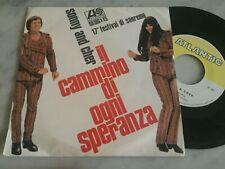 """45 GIRI SONNY AND CHER """"IL CAMMINO DELLA SPERANZA"""" NMINT SANREMO 1967 ITALY"""