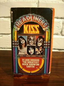 KISS Headliners  The Greatest Rock Show On Earth ~ by John Swenson   Paperback a