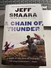 A Chain of Thunder By Jeff Shaara Civil War (2014, Paperback )
