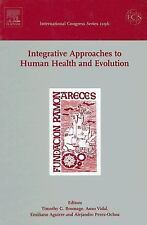 Integrative Approaches to Human Health and Evolution: Proceedings of t-ExLibrary