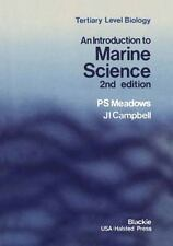 Tertiary Level Biology: An Introduction to Marine Science by P. S. Meadows...