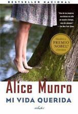 Mi vida querida: (Dear Life, Spanish-language) (Spanish Edition)