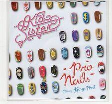 (EC540) Kid Sister ft Kanye West, Pro Nails - DJ CD