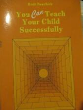 You can teach your child successfully by Ruth Beechick Grades 4-8