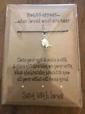 Robins appear... Wish Bracelet Bereavement Remembrance Loss Sympathy Robin Gift