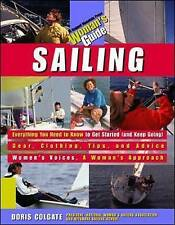 NEW Sailing: A Woman's Guide by Doris Colgate