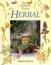 THE COUNTRY DIARY HERBAL.-Sarah Hollis