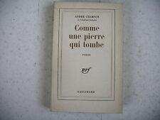 littérature A. Chamson COMME UNE PIERRE QUI TOMBE  dédicace à L Faure Pdt la Nef