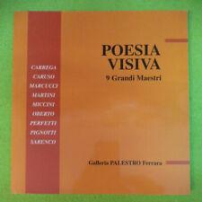 Book libro POESIA VISIVA 9 GRANDI MARSTRI Carrega Caruso Marcucci FERRARA (LB9)