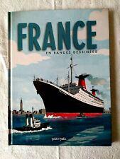 """PAQUEBOT """"FRANCE"""" EN BANDES DESSINEES EDITIONS PETIT A PETIT 79 PAGES"""