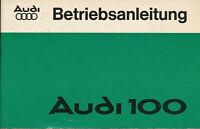 2552AU Audi 100 Betriebsanleitung 1977 3/77 owners manual Bedienungsanleitung