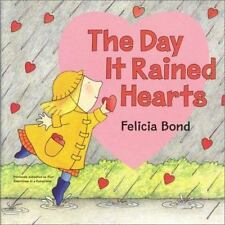 The Day It Rained Hearts Board Book