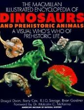 The Macmillan Illustrated Encyclopedia of Dinosaurs and Prehistoric Animals: A