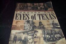 Through The Eyes of Texas  Newspaper Book Galveston Hurrican Bonnie And Clyde 99