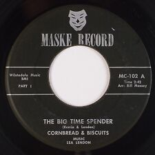 Cornbread & Buscuits: Big Time Spender Maske Novelty Soul 45 Rare Hear