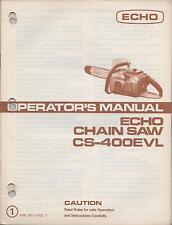 "ECHO CHAIN SAW OPERATOR""S MANUAL CS-400EVL  P/N 898 561-1453 1"