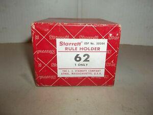 STARRETT RULE HOLDER NO. 62 ORIGINAL BOX U.S.A.