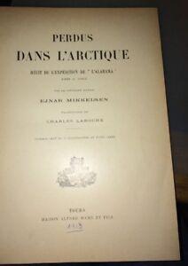 PERDUS DANS L'ARCTIQUE.1913. Ejnar Mikkelsen.ENVOI AUTOGRAPHE.