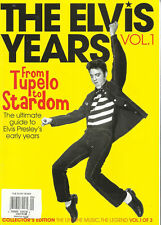 THE ELVIS YEARS MAGAZINE, FROM TUPELO TO STARDOM COLLECTOR EDITION, 2018 VOL1
