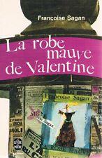 FRANCOISE SAGAN LA ROBE MAUVE DE VALENTINE