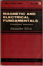 Magnetic and Electrical Fundamentals (Franklinian Approach) by Alexander Efron