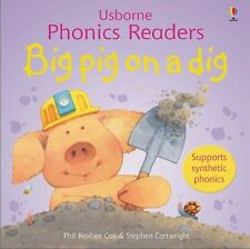 Usborne Phonics Readers - Big Pig on a Dig Paperback Book