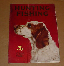 9/1936 Hunting And Fishing Magazine