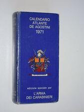 CALENDARIO ATLANTE DE AGOSTINI 1971 edizione speciale per L'ARMA DEI CARABINIERI