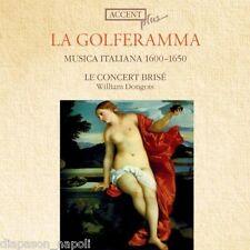 La Golferamma: Musica Italiana 1600-1650 / William Dongois, Le Concert Brisé  CD