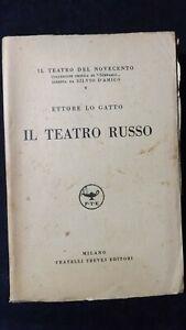 Lo Gatto: Il teatro russo.  Treves 1937 (Teatro del 900)