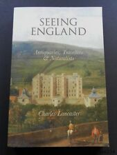 Seeing England-Antiquaries,Travellers & Naturalists-Charles Lancaster-Near Mint