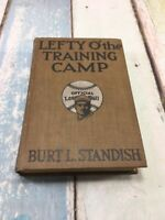 Lefty O' The Training Camp by Standish VTG 1914 Antique Baseball Book Hardcover