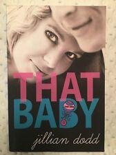 That Baby by Jillian Dodd Paperback Book (English)