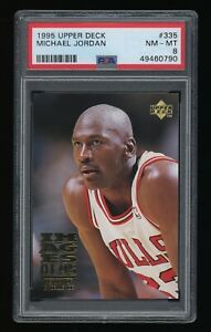 1995 Upper Deck #335 Michael Jordan PSA 8 NM-MT Chicago Bulls HOF ICONIC *GOAT*