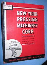 Vintage 1941 New York Pressing Machinery Corp Catalog #10 Clothing Press