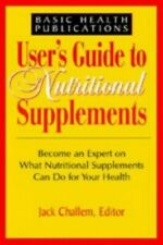 User's Guide to Nutritional Supplements (User's Gu... by Challem, Jack Paperback