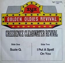 """7"""" CREEDENCE CLEARWATER REVIVAL ! Suzie Q + I Put A Spell On You /MINT-"""