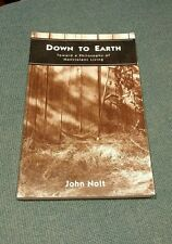 Down to Earth: Towards a Philosophy of Nonviolent Living by John Nolt (2001, HC)