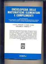 ENCICLOPEDIA DELLE MATEMATICHE ELEMENTARI vol. 2 _! - 1979  - HOEPLI : .. NUOVO