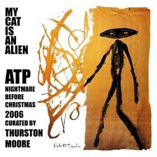 My Cat Is An Alien Atp Nightmare Before Christmas 2006 Curated By Thurston Moore