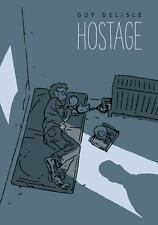 Hostage by Guy Delisle (2017, Hardcover)