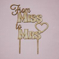 Wooden Cake Topper - From Miss to Mrs Cake Topper - Hens Party, Bridal Shower
