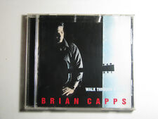 Walk Through Walls by Brian Capps CD 2005 Contemporary Country Hightone Records