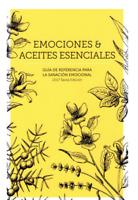 EMOCIONES Y ACEITES ESENCIALES!!LIBRO EN DIGITAL ENVIO ONLINE