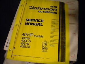1975 JOHNSON OUTBOARDS SERVICE MANUAL 40 HP MODELS