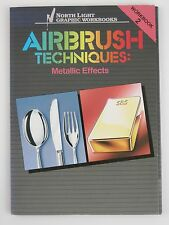 Airbrush Techniques: Illustration Vol 2 by C Michael Mette 1986 Metallic Effects
