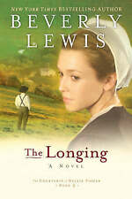The Longing by Beverly Lewis (Paperback, 2008)