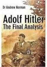 Adolf Hitler: el último análisis por el Dr. Andrew Norman (tapa Dura, 2005)